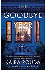 The Goodbye Year: A Novel Kindle Edition