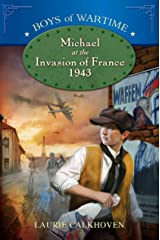 Michael at the Invasion of France, 1943 (Boys of Wartime Book 3) Kindle Edition