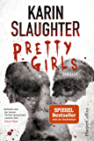 Pretty Girls: Psychothriller (German Edition)