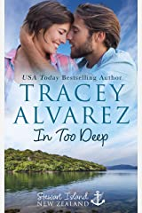 In Too Deep: A Small Town Romance (Stewart Island Series Book 1) Kindle Edition