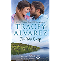 In Too Deep: A Small Town Romance (Stewart Island Series Book 1)