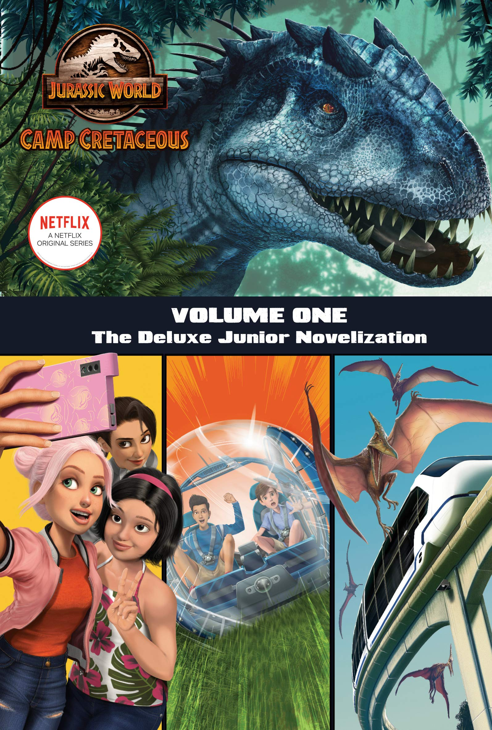 Camp Cretaceous Volume One The Deluxe Junior Novelization Jurassic World Camp Cretaceous Behling Steve 9780593303382 Amazon Com Books Jurassic world camp cretaceous 1. camp cretaceous volume one the deluxe