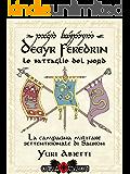 Degyr Feredrin - Le Battaglie del Nord: La campagna militare settentrionale di Sauron
