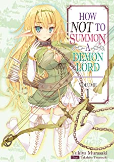 How NOT to Summon a Demon Lord: Volume 1 Paperback