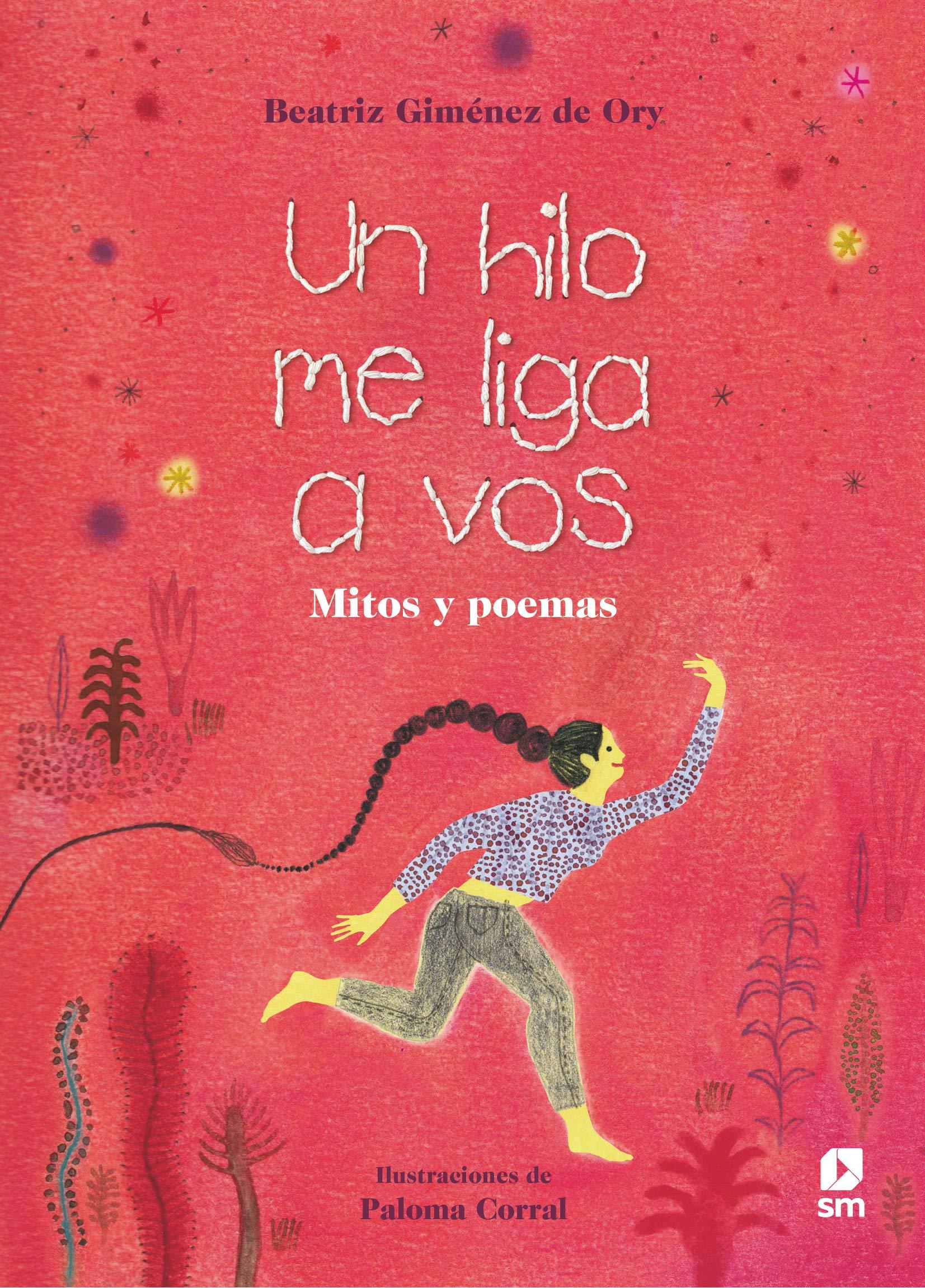 Beatriz Giménez de Ory, Premio Nacional de Literatura Infantil y Juvenil 2021 por Un hilo me liga a vos. Mitos y poemas..