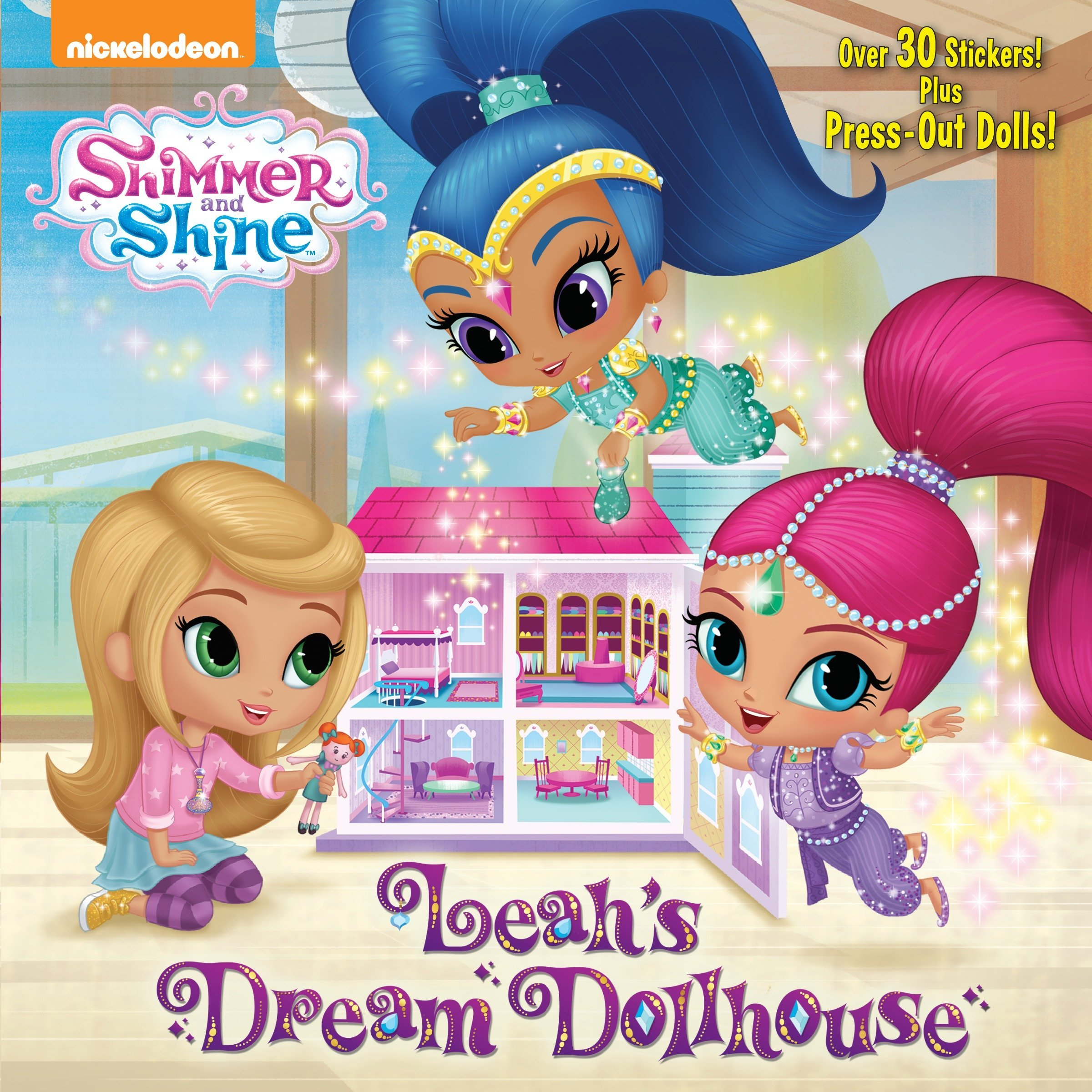 Leah S Dream Dollhouse Shimmer And Shine Pictureback R Mary
