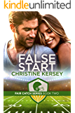 False Start (Fair Catch Series, Book Two)