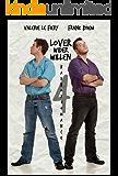 Lover wider Willen 4 (Badboys)
