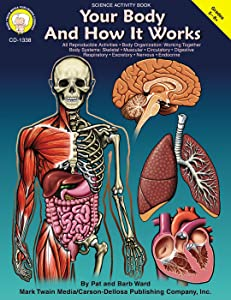 Mark Twain - Your Body and How it Works, Grades 5 - 8