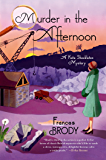 Murder in the Afternoon (A Kate Shackleton Mystery Book 3)