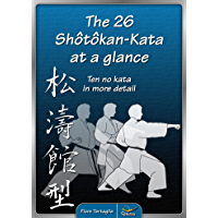 The 26 Shotokan Kata at a glance (English Edition)