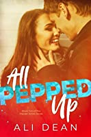 All Pepped Up (Pepper Jones Book 2) (English