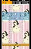 A Love Lost: A Pride and Prejudice Variation