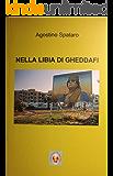 NELLA LIBIA DI GHEDDAFI (Centro Studi Mediterranei Vol. 1)