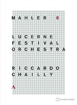 マーラー : 交響曲 第8番 変ホ長調 「千人の交響曲」 (Mahler : Sym 8 / Riccardo Chailly | Lucerne Festival Orchaestra) [DVD] [輸入盤] [日本語帯・解説付]
