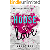 House of Love: American's Creed in love vol 1 (Italian Edition)