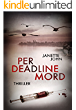 Per Deadline Mord (Kripo Bodensee 2) (German Edition)