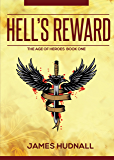 Hell's Reward: Epic Fantasy (The Age of Heroes Book 1)