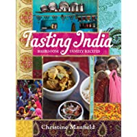 Tasting India: Heirloom Family Recipes