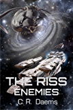 The Riss Enemies: Book VI in the Riss Series