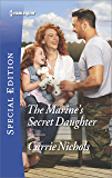 The Marine's Secret Daughter (Small-Town Sweethearts)