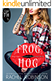 Frog Hog: Valen and Hutch (A Frog Hog Novella Book 1)