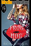 Frog Hog: Valen and Hutch (A Frog Hog Novella Book 1) (English Edition)