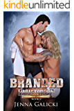 Branded (Bulletproof Book 2)