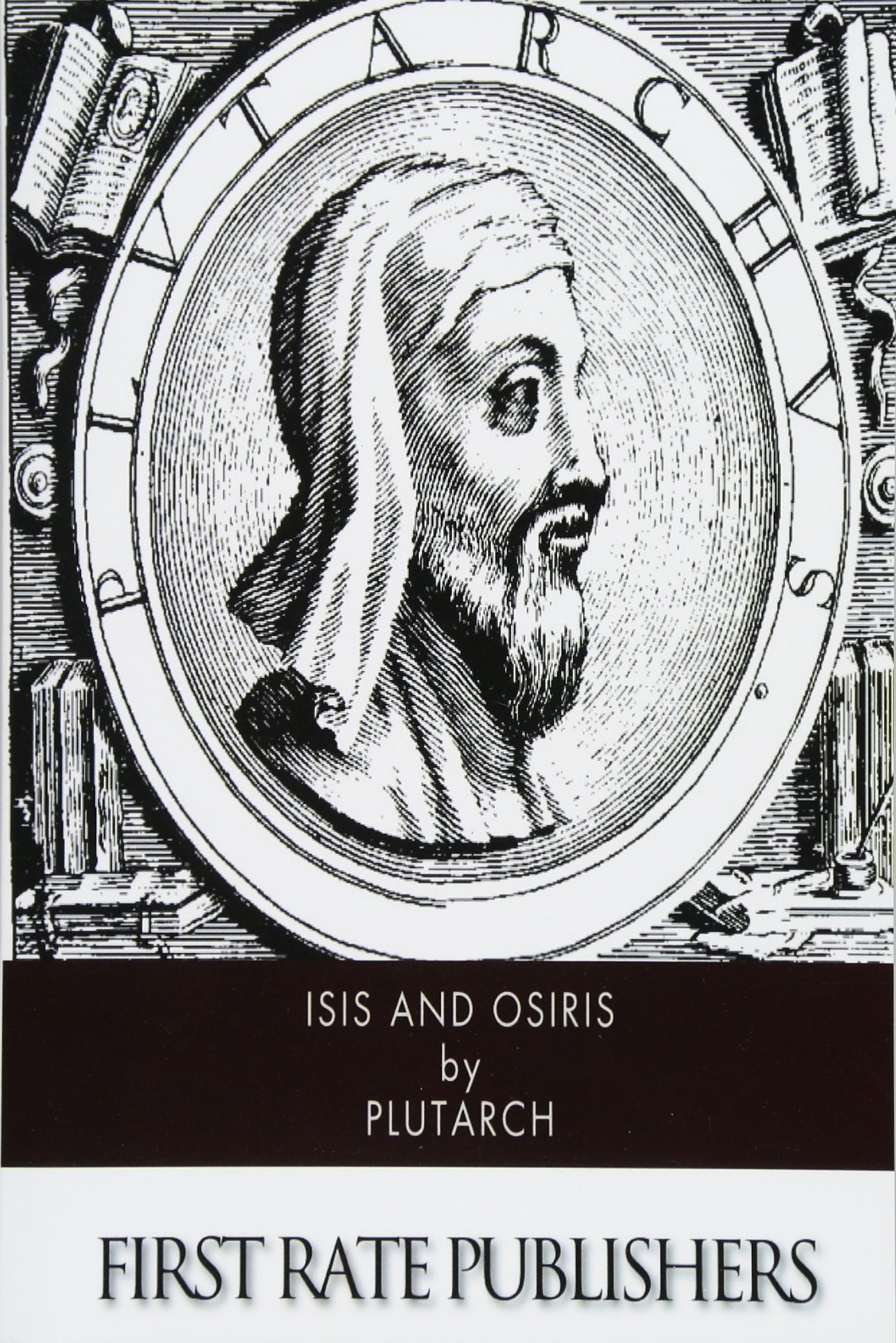 Isis and Osiris: Plutarch, Frank Cole Babbitt: 9781505227727