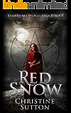 Red Snow: An Urban Fantasy Novel: Burkheart Witch Saga Series Book 1
