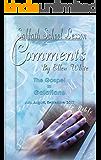 Sabbath School Lesson Comments By Ellen G. White - 3rd Quarter 2017 (July, August, September 2017 Book 34)