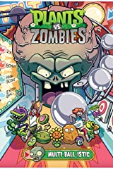 Plants vs. Zombies Volume 17: Multi-ball-istic Kindle Edition