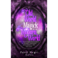 Old World Magick for the Modern World: Tips, Tricks, and Techniques to Balance, Empower, and Create a Life You Love