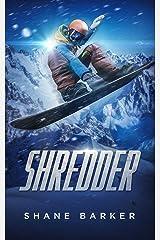 Shredder Kindle Edition