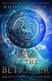 Kiss of the Betrayer (Bringer and the Bane Book 2)