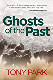 Ghosts of the Past (English Edition)