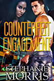 Counterfeit Engagement (The Protectors Book 1)