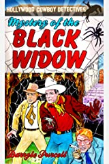 Mystery of the Black Widow (Hollywood Cowboy Detectives) Kindle Edition