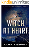 Witch at Heart (A Jinx Hamilton Mystery Book 1)
