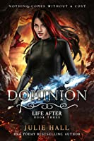 Dominion (Life After Book 3) (English
