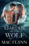 Garden of the Wolf #3 (BBW Werewolf Shifter Romance)