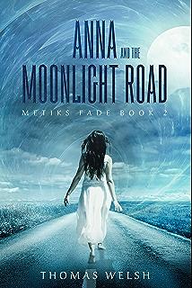 Amazon Com Anna Undreaming The Metiks Fade Trilogy Book 1 Ebook