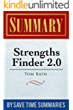 Summary -- StrengthsFinder 2.0 :  by Tom Rath