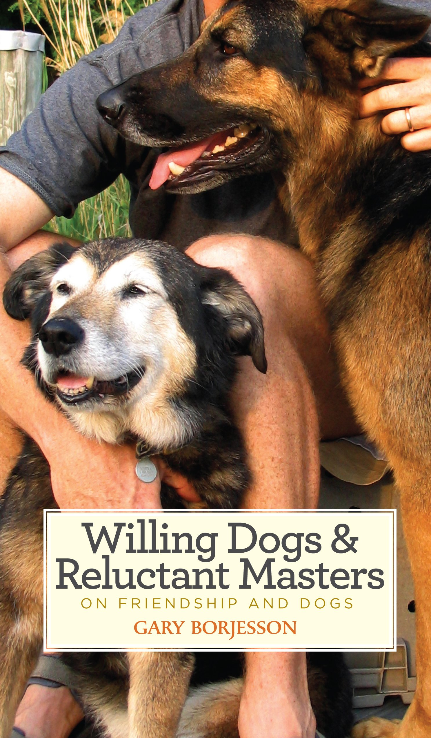 Download Willing Dogs & Reluctant Masters: On Friendship and Dogs pdf epub