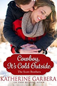 Cowboy, It's Cold Outside (The Scott Brothers of Montana Book 4)