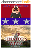 The Senator's Wives: A Polygamy Domestic Discipline Romance (The Sister Wives of Embassy Row Book 1) (English Edition)