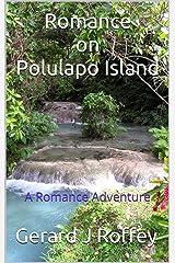 Romance on Polulapo Island Kindle Edition