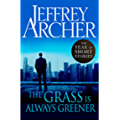 The Grass Is Always Greener: The Year of Short Stories (English Edition)
