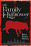The Family Hightower: A Novel