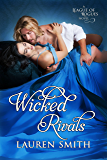 Wicked Rivals (The League of Rogues Book 4) (English Edition)
